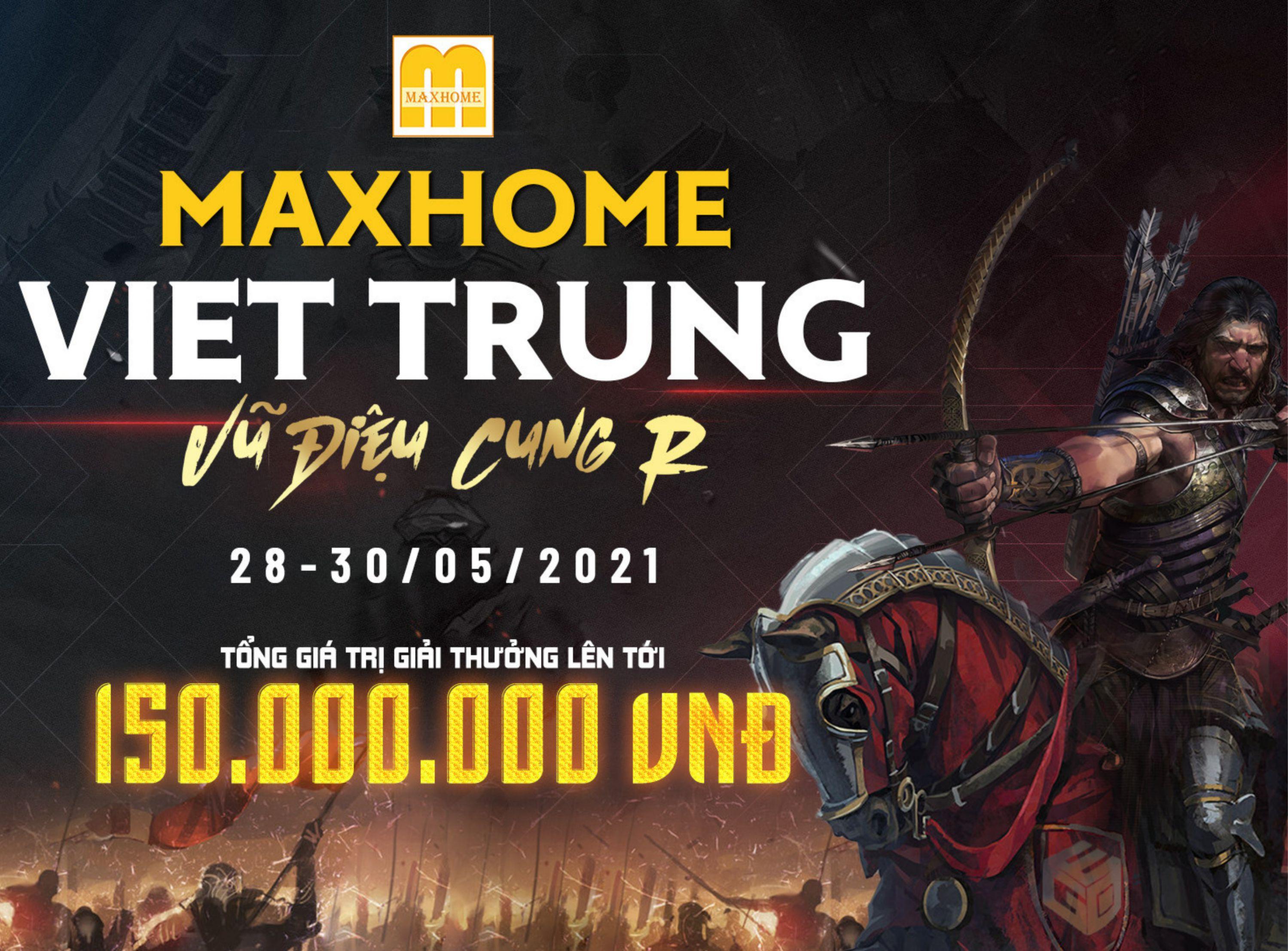 AoE MaxHome Đại chiến cơ hội nào cho người Trung?