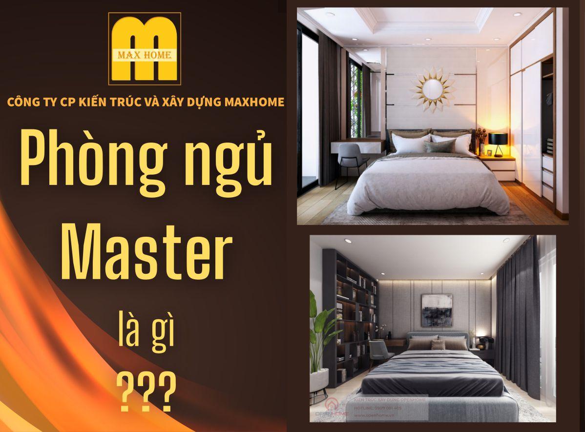 Phòng ngủ Master là gì?