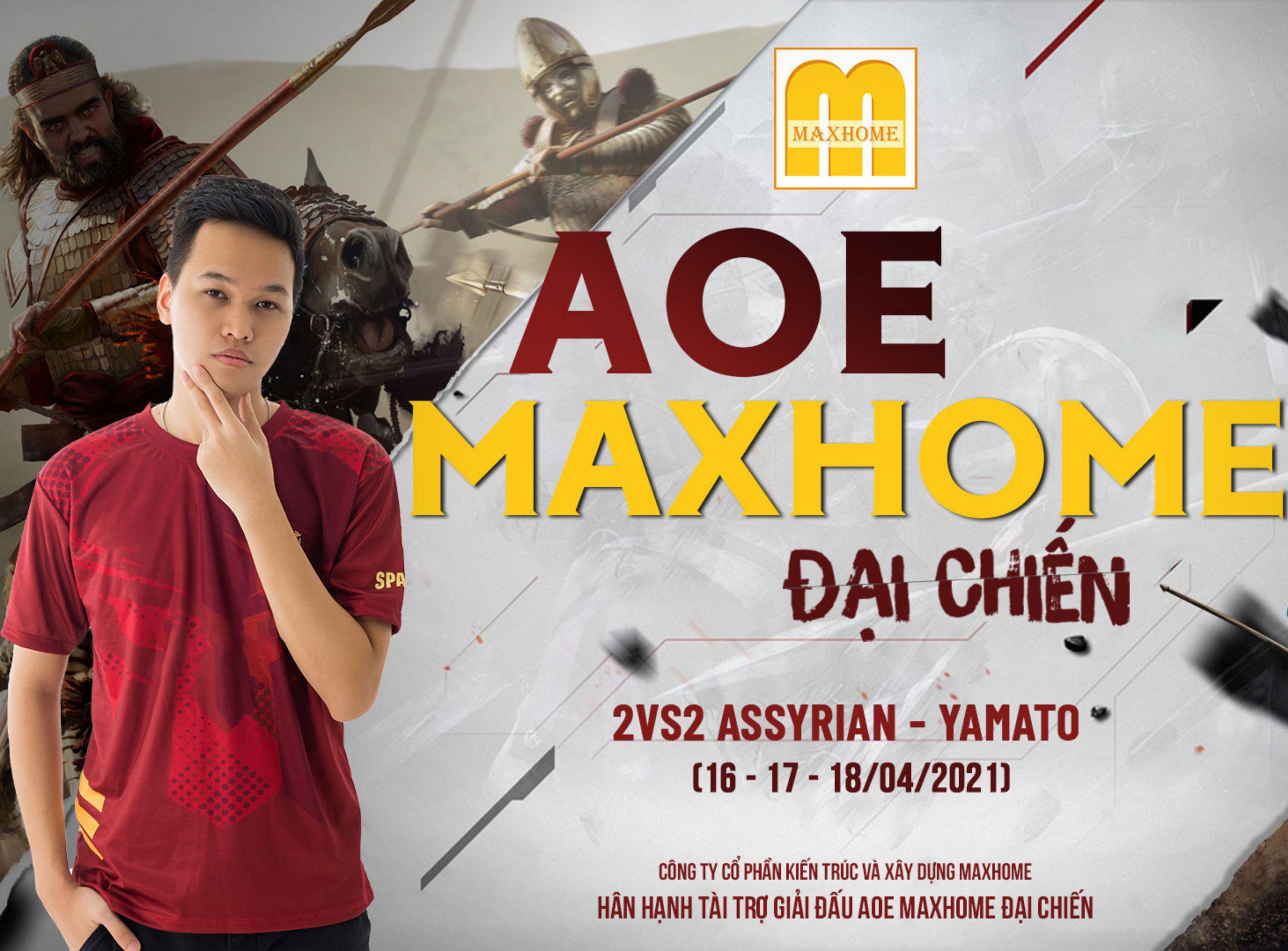 Giải đấu đế chế AoE MAXHOME đại chiến